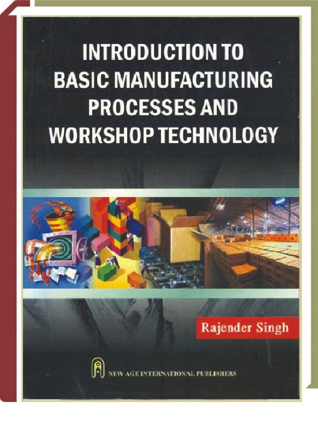 Introduction To Basic Manufacturing Processes Workshop