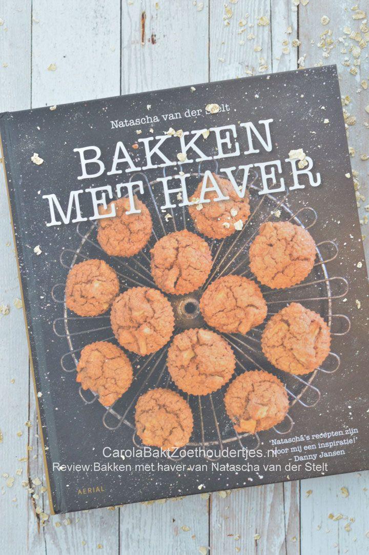 Bakken met Haver en zonder suiker, van Natascha van der Stelt, wow wat een uitdaging! Een boek vol inspiratie.