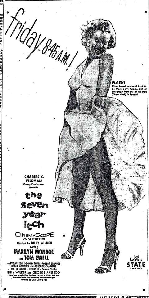 The original newspaper ad for The Seven Year Itch opening at Loew's State. The good old days the first show on Broadway was 9am