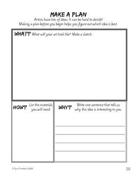 Help students plan their individual artworks! This acts as a pre-assessment, establishes an understanding of revision and reflection, and also integrates smoothly as a part of a modified choice art classroom, geared to elementary grades. In order to help students develop their
