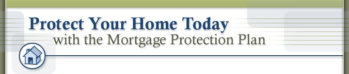 Mortgage Protection Insurance for homeowners. Up to $350,000 of accidental death coverage from Globe Life And Accident Insurance Company. Apply online & hassle free at www.protectmymortgage.com