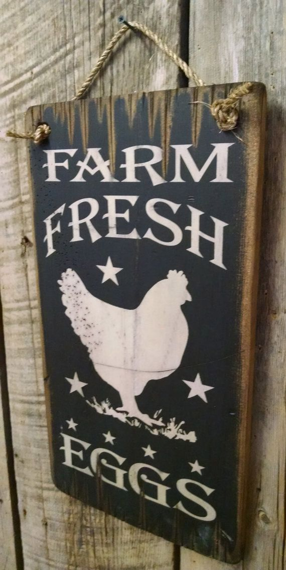 Hey, I found this really awesome Etsy listing at https://www.etsy.com/listing/208128620/farm-fresh-eggs-antiqued-wooden-sign