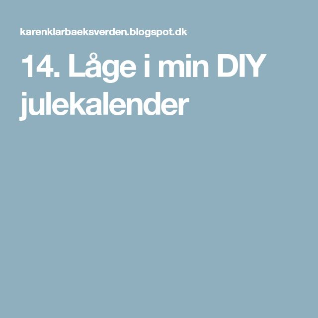 14. Låge i min DIY julekalender