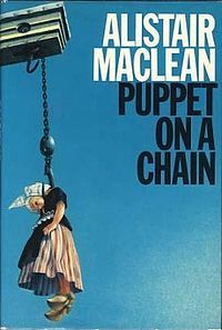 Puppet on a Chain is a novel by Scottish author Alistair MacLean. Originally published in 1969, it is set in the late 1960s narcotics underworld of Amsterdam and other locations in the Netherlands. It later appeared in film as a 1972 movie directed by Geoffrey Reeve.