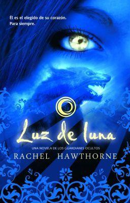 """Leer """"Luz De Luna - Capitulo 3:"""" #wattpad #hombres-lobo"""