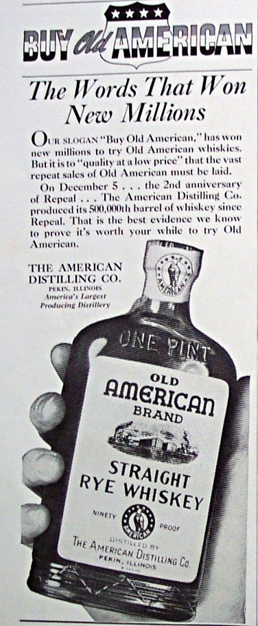 Old American Brand Straight Rye Whiskey 90 proof.  The American Distilling Co.  1936 ad 2nd Anniversary of the Repeal of Prohibition