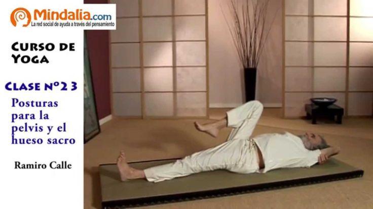 Posturas de yoga para la pelvis y el hueso sacro por Ramiro Calle. CLASE...