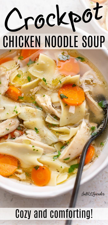 Crockpot Chicken Noodle Soup In 2020 Chicken Noodle Soup Crock Pot Slow Cooker Chicken Noodle Soup Veggie Noodles Recipes