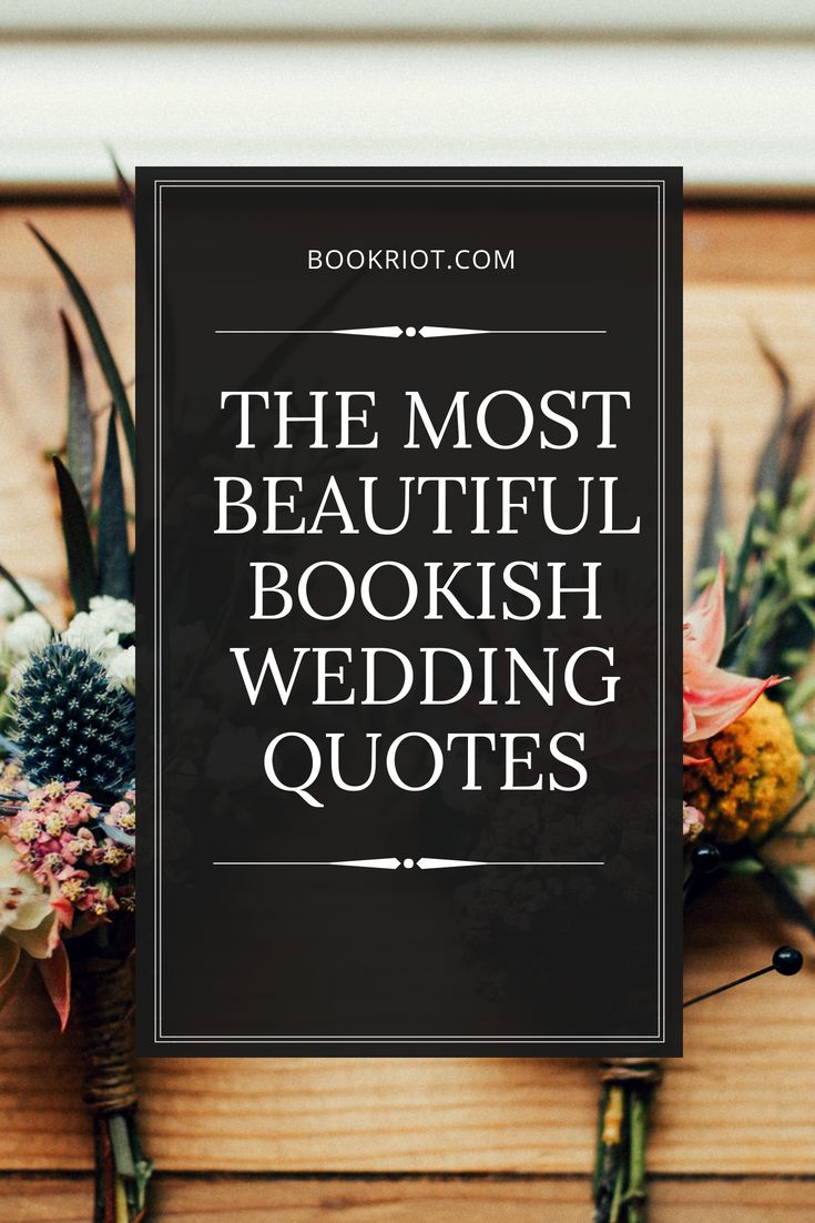 The Most Beautiful Bookish Wedding Quotes