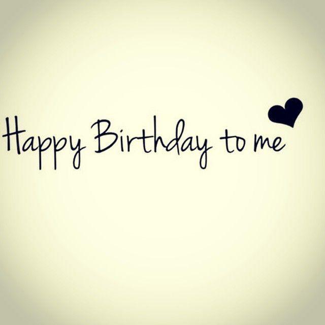 Happy birthday me
