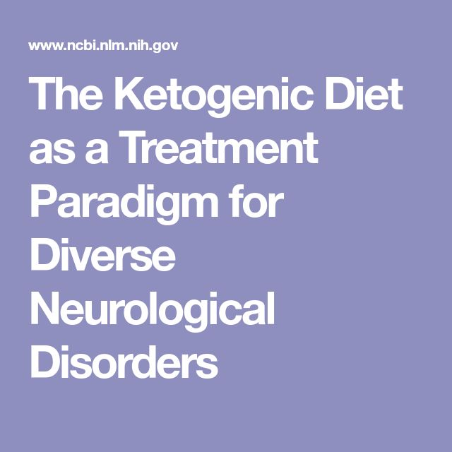 The Ketogenic Diet as a Treatment Paradigm for Diverse Neurological Disorders