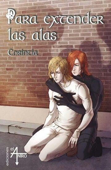 Portada de «Para extender las alas», de Corintia - Colección Libídine - Tags: romántico, fantasía, homoerótico, yaoi.