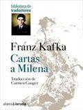 Cartas escritas en diferentes lugares: desde Praga, a Merano, y desde Karlsbad a Viena, entre abril de 1920 y Navidad de 1923, sólo cuatro meses antes de que Kafka muriera, el escritor hace ...