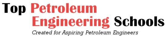Top Petroleum Engineering Schools