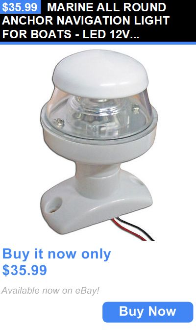 boat parts: Marine All Round Anchor Navigation Light For Boats - Led 12V - Five Oceans BUY IT NOW ONLY: $35.99