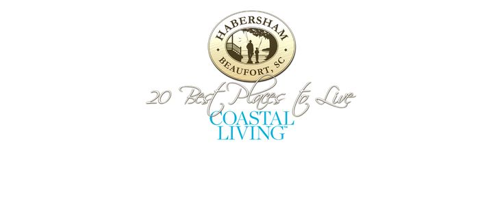 Named 20 Best Places to Live on the Coast by Coastal Living Magazine