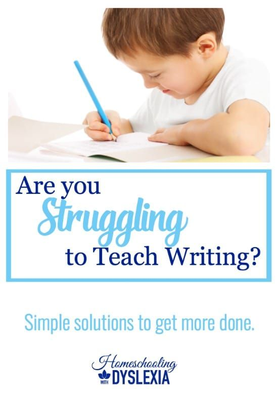 Are You Struggling Teaching Writing This Year?   Homeschooling with Dyslexia