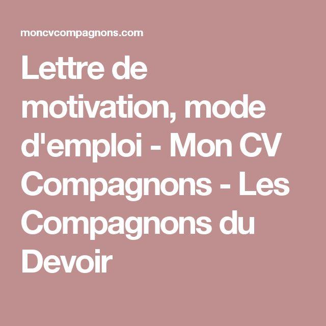 Lettre de motivation, mode d'emploi - Mon CV Compagnons - Les Compagnons du Devoir