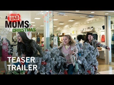 A Bad Moms Christmas | Teaser Trailer - In Theaters November 3, 2017 | Three under-appreciated and over-burdened women as they rebel against the challenges and expectations of the Super Bowl for moms: Christmas.   | STX Entertainment