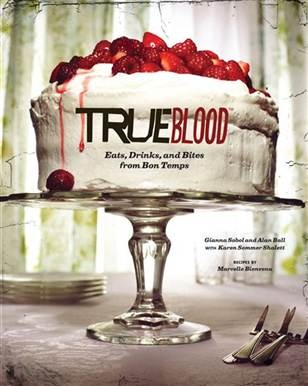'True Blood' cookbook full of crimson delicacies (AP/ Chronicle Books)