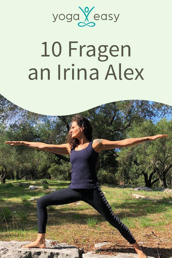 10 Fragen An Irina Alex Yogalehrer Lehrer Yoga