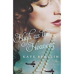 "Title: High as the Heavens Author: Kate Breslin Publisher: Bethany House ISBN: 978-0-7642-1781-4 ""Would Simon forgive her? Would she ever forgive herself?' Eve ponders in Kate Breslin's novel, High…"