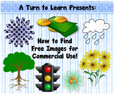 A Turn to Learn: How to Find Free Clipart and Images for Your TPT Items! Using this as an additional source when  student's are searching for public domain photos!