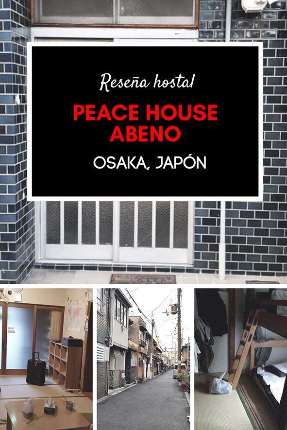 Reseña hostal Peace house Abeno | Osaka, Japón