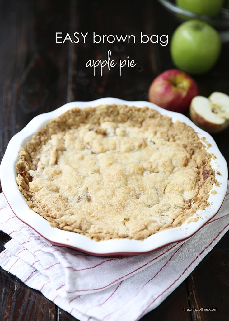 Easy Brown Bag Apple Pie | Brown Bags, Apple Pies and Pies