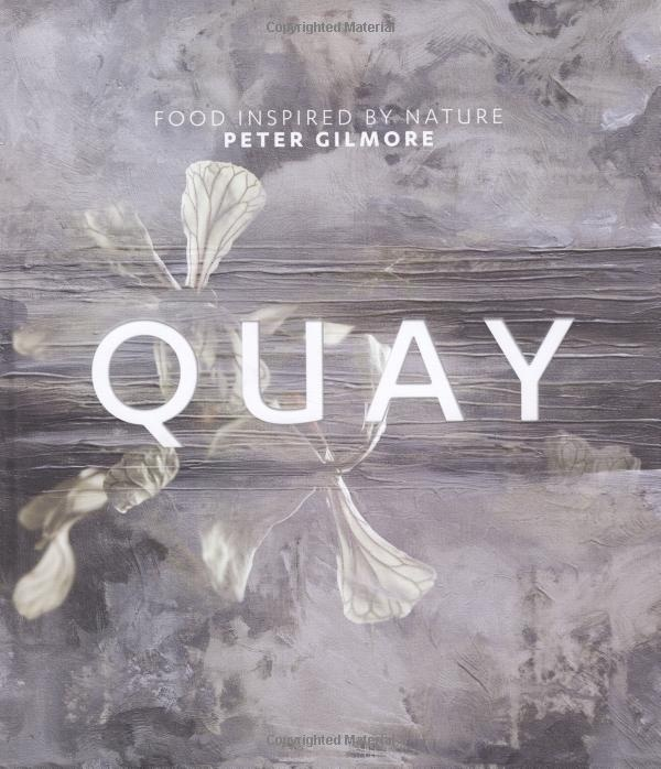The beautiful and inspiring Quay cookbook by uber talented and lovely chef Peter Gilmore