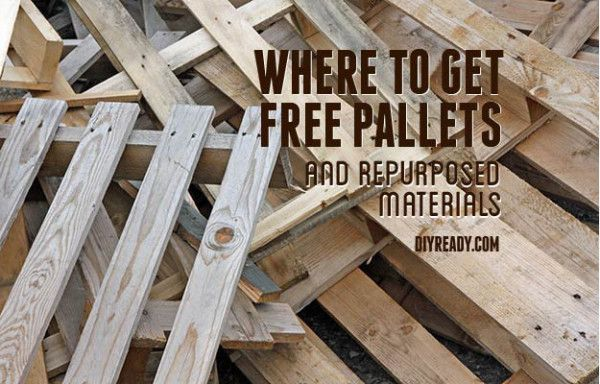 Where to get free pallets, find reclaimed wood, and find other materials to repurpose for your DIY needs.
