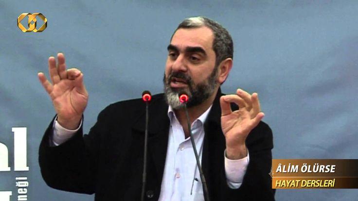 17) Âlim Ölürse - (Hayat Dersleri) - Nureddin YILDIZ - Sosyal Doku Vakfı