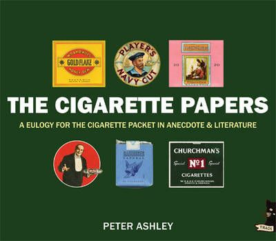 The Cigarette Papers: A Eulogy for the Cigarette Packet in Anecdote and Literature - Peter Ashley For those interested in cigarettes referenced in literature, complete with incredible full-colour illustrations and imaginings of those packs.