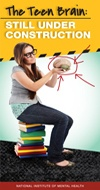 The Teen Brain: Still Under Construction Learn about changes in the brain that occur during the teen years, and the significance of this stage of development. Source: U.S. Department of Health and Human Services, National Institutes of Health, National Institute of Mental Health Released: 2011