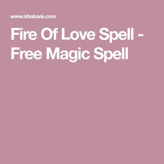 Fire Of Love Spell - Free Magic Spell