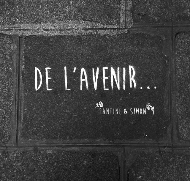De l'Avenir... In the streets of Paris • By Fantine & Simon • #Paris #streetart #urbanart #graffiti #stencil #fantinetsimon #avenir #photography www.fantineetsimon.com ©Fantine&Simon
