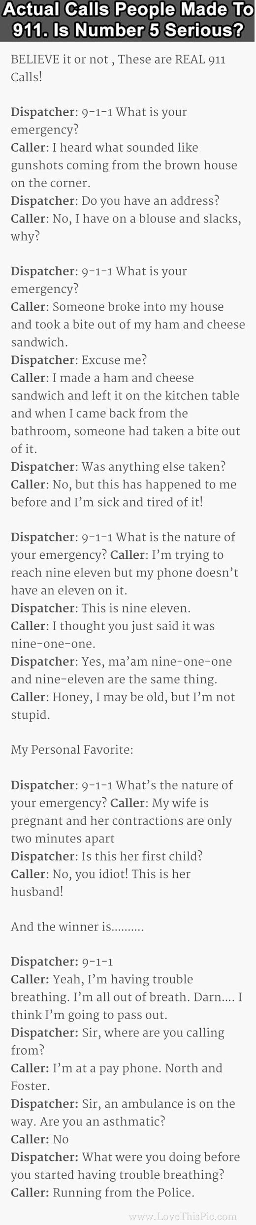 Believe It Or Not These Are Actual Calls People Made To 911 funny jokes story lol funny quote funny quotes funny sayings joke humor stories