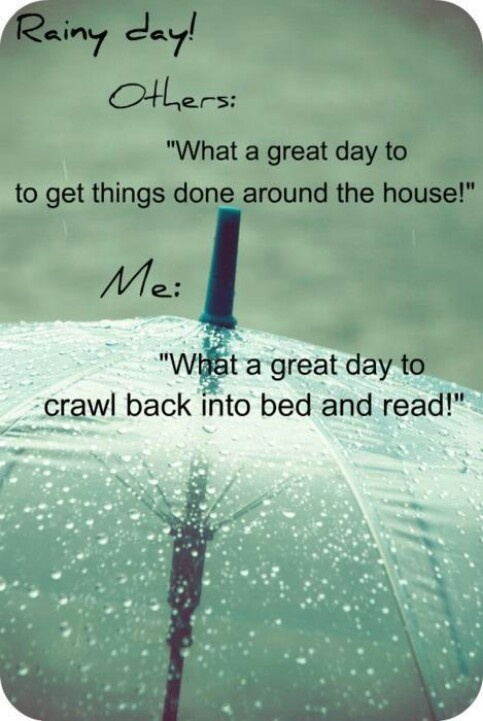 Rainy day reading is my favorite.