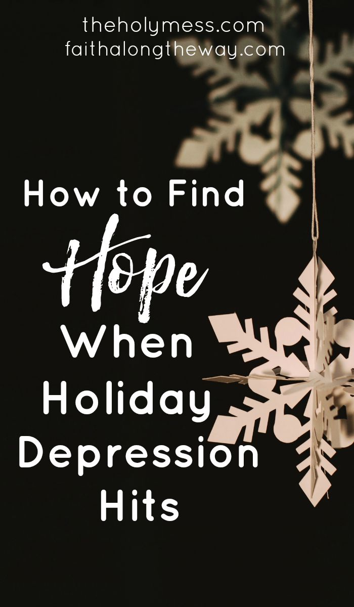 The holidays can be hard when you're battling depression. Here's how to find hope when you're suffering from depression at the holidays.