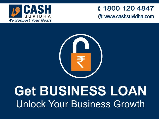 Cash Suvidha offer Business Loan to Unlock Your Business Growth. #BusinessLoan #LoanforSMEs #LoanforMSME #WorkingCapital