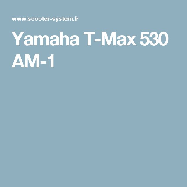 Yamaha T-Max 530 AM-1