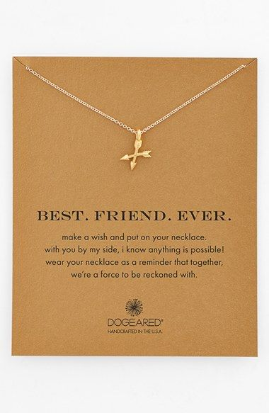 For all my Shawnee sisters!  Dogeared 'Best. Friend. Ever.' Boxed Pendant Necklace at Nordstrom.com. Let your BFF know what she means to you with this delicately handcrafted necklace with a pair of teeny, united arrows at the center.