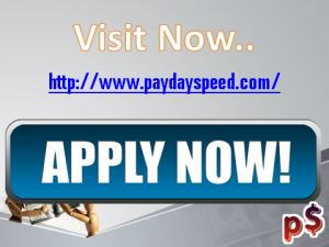 Get urgent $100 www.paydayspeed.com Fort Worth Texas bad credit ok fast money $800 dollar within 25 minutes. You can also apply quick $ 1000 paydayspeed.com Scottsdale Arizona within overnight . http://www.paydayspeedloans.com/www-paydayspeed-com-online-short-term-loans