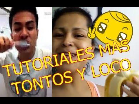 LOS TUTORIALES  MAS LOCOS Y CHISTOSOS  DE YOUTUBE¡¡