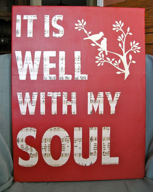 """It is well with my soul...I love the story behind how this hymn came to be written--this was played at my Dad's funeral----""""When peace like a river attended my way-when sorrows like sea billows roll--whatever my lot Thou has taught me to say -It is well -It is well with my soul""""~~~"""