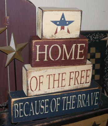 HOME OF THE FREE BECAUSE OF THE BRAVE PRIMITIVE BLOCK SIGN SIGNS