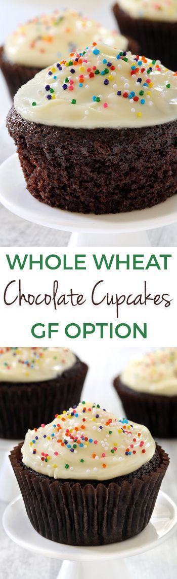100% Whole Wheat Chocolate Cupcakes (gluten-free, all-purpose options)