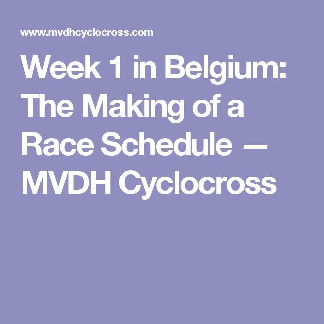 Week 1 in Belgium: The Making of a Race Schedule  — MVDH Cyclocross