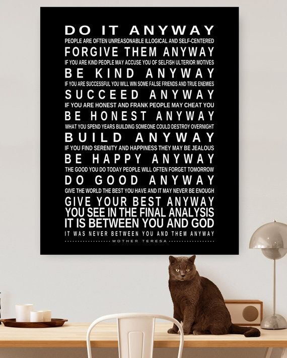 DO IT ANYWAY Printable Mother Teresa Quote Digital File Instant Download Poster Printable Print Black White Modern 24x36 16x20 inspirational #inspirationalquotes #inspirationalprintables #motivationalquotes #motivation #inspiration #wallart #homedecor #officedecor #affiliate