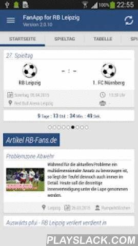 FanApp V2 For RB Leipzig  Android App - playslack.com ,  Du bist Fan von RB Leipzig? - Dann ist diese App genau das Richtige für Dich. Die RB Leipzig FanApp bietet dir Informationen zu deinem Lieblingsverein.Aktuelle Nachrichten, Ligatabelle, Saisonplan, Mannschaftskader, Fanradio, Informationen zu den Fanclubs und noch vieles mehr.Die FanApp ist ein Projekt von RB-Fans.de und wird kostenfrei zur Verfügung gestellt.Wünsche und Anregungen sind gerne gesehen, aber auch bei Problemen könnt Ihr…